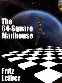 Cover The 64-Square Madhouse