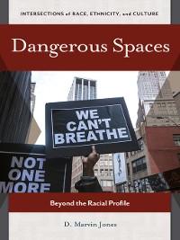 Cover Dangerous Spaces