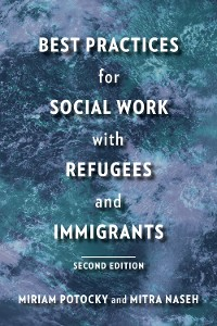 Cover Best Practices for Social Work with Refugees and Immigrants