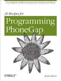 Cover 20 Recipes for Programming PhoneGap