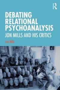 Cover Debating Relational Psychoanalysis