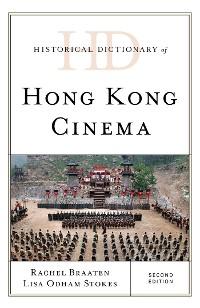 Cover Historical Dictionary of Hong Kong Cinema