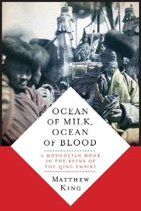 Cover Ocean of Milk, Ocean of Blood