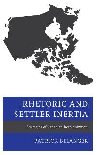 Cover Rhetoric and Settler Inertia