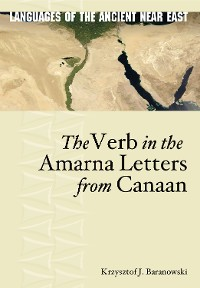 Cover The Verb in the Amarna Letters from Canaan