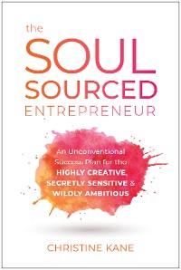 Cover The Soul-Sourced Entrepreneur