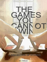 Cover The Games You Cannot Win
