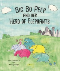 Cover Big Bo Peep and Her Herd of Elephants