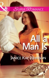 Cover All a Man Is (Mills & Boon Superromance) (The Mysteries of Angel Butte, Book 3)