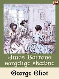 Cover Amos Bartons sørgelige skæbne