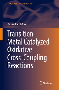 Cover Transition Metal Catalyzed Oxidative Cross-Coupling Reactions