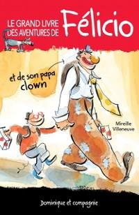 Cover Le grand livre des aventures de Felicio