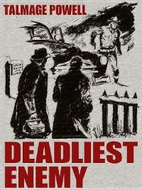 Cover Deadliest Enemy