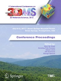 Cover 1st International Conference on 3D Materials Science, 2012