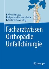 Cover Facharztwissen Orthopädie Unfallchirurgie