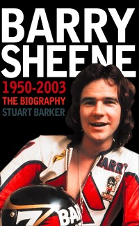 Cover Barry Sheene 1950-2003: The Biography (Text Only)
