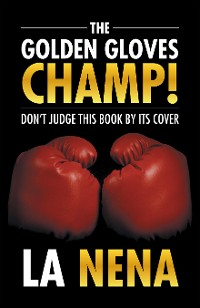 Cover The Golden Gloves Champ!