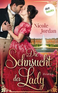 Cover Die Sehnsucht der Lady: Regency Love - Band 2