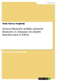 Cover Services financiers mobiles, inclusion financière et croissance des dépôts bancaires dans l'UEMOA