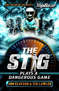 Cover The Stig Plays a Dangerous Game