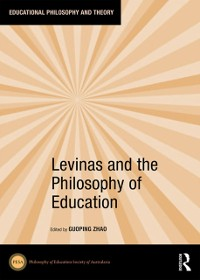 Cover Levinas and the Philosophy of Education