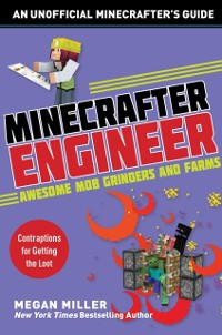 Cover Minecrafter Engineer: Awesome Mob Grinders and Farms