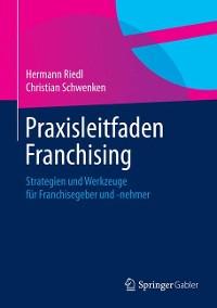 Cover Praxisleitfaden Franchising