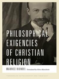 Cover Philosophical Exigencies of Christian Religion
