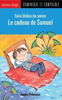 Cover Le cadeau de Samuel