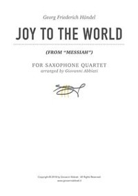 """Cover Georg Friederich Händel Joy to the World (from """"Messiah"""") for Saxophone Quartet"""