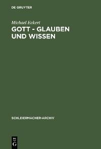 Cover Gott - Glauben und Wissen