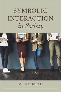 Cover Symbolic Interaction in Society