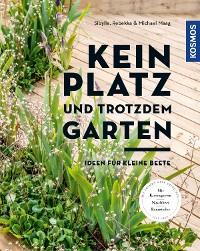 Cover Kein Platz und trotzdem Garten
