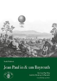 Cover Jean Paul in & um Bayreuth