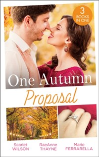 Cover One Autumn Proposal: Her Christmas Eve Diamond / The Holiday Gift / Christmastime Courtship