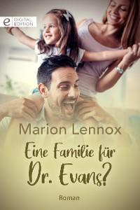 Cover Eine Familie für Dr. Evans?