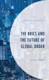 Cover The BRICS and the Future of Global Order