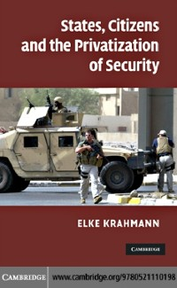 Cover States, Citizens and the Privatisation of Security