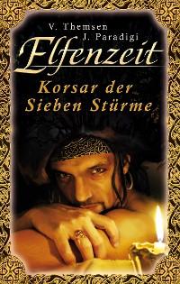 Cover Elfenzeit 17: Korsar der Sieben Stürme