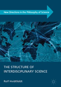 Cover The Structure of Interdisciplinary Science