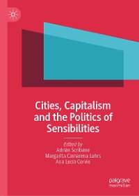 Cover Cities, Capitalism and the Politics of Sensibilities
