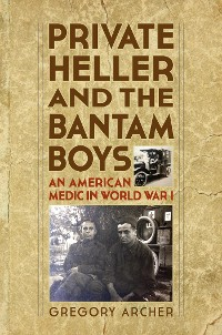 Cover Private Heller and the Bantam Boys