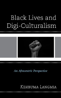 Cover Black Lives and Digi-Culturalism