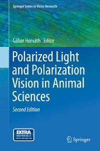 Cover Polarized Light and Polarization Vision in Animal Sciences