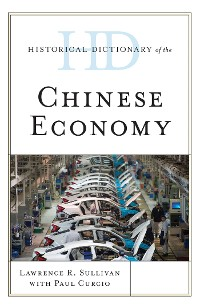 Cover Historical Dictionary of the Chinese Economy