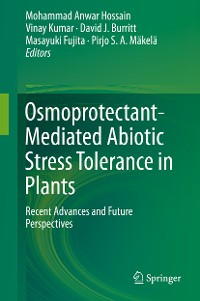 Cover Osmoprotectant-Mediated Abiotic Stress Tolerance in Plants