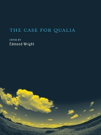 Cover The Case for Qualia