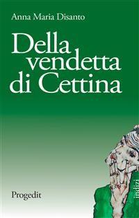Cover Della vendetta di Cettina