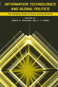 Cover Information Technologies and Global Politics