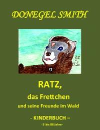 Cover Ratz, das Frettchen und seine Freunde im Wald
